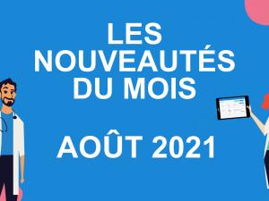 Les nouveautés du mois – août 2021