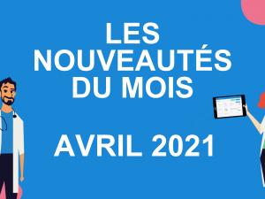 Les nouveautés du mois – avril 2021