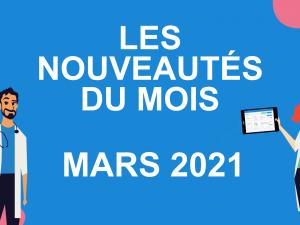 Les nouveautés du mois – mars 2021